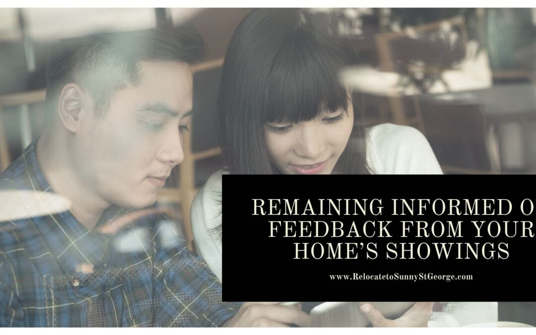 Remaining Informed on Feedback from Your Home's Showings