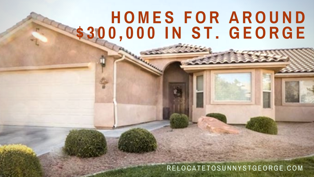 What Can You Buy For 300 000 In Saint George Utah Erika Rogers