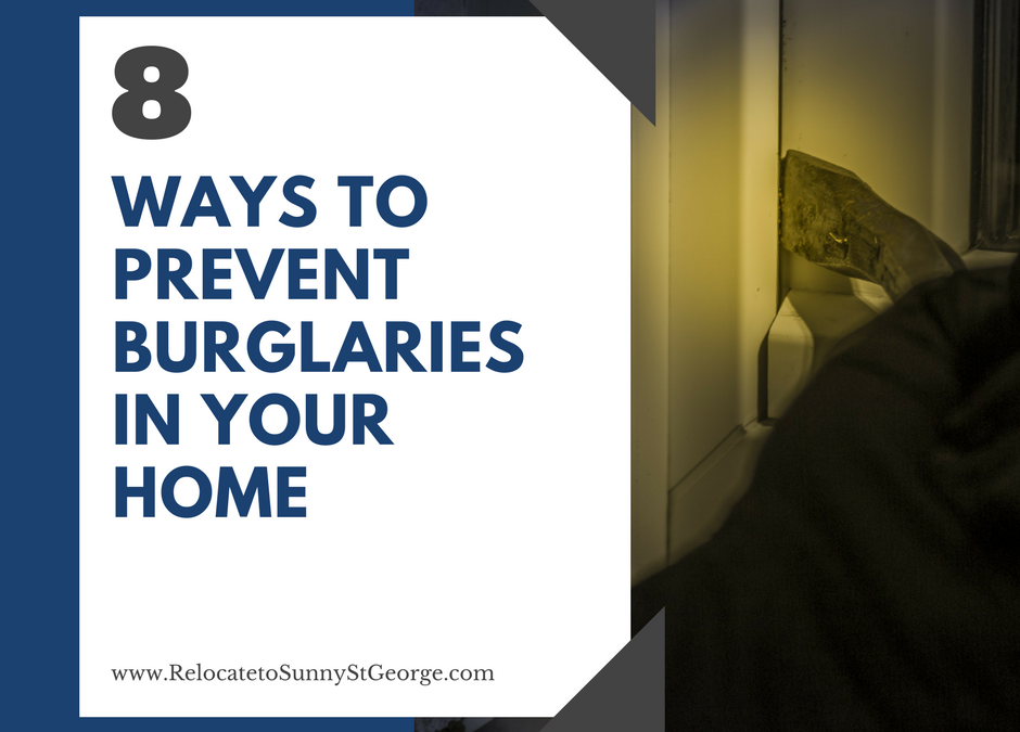 8 Ways to Make Sure Your Home is Not a Burglar Magnet