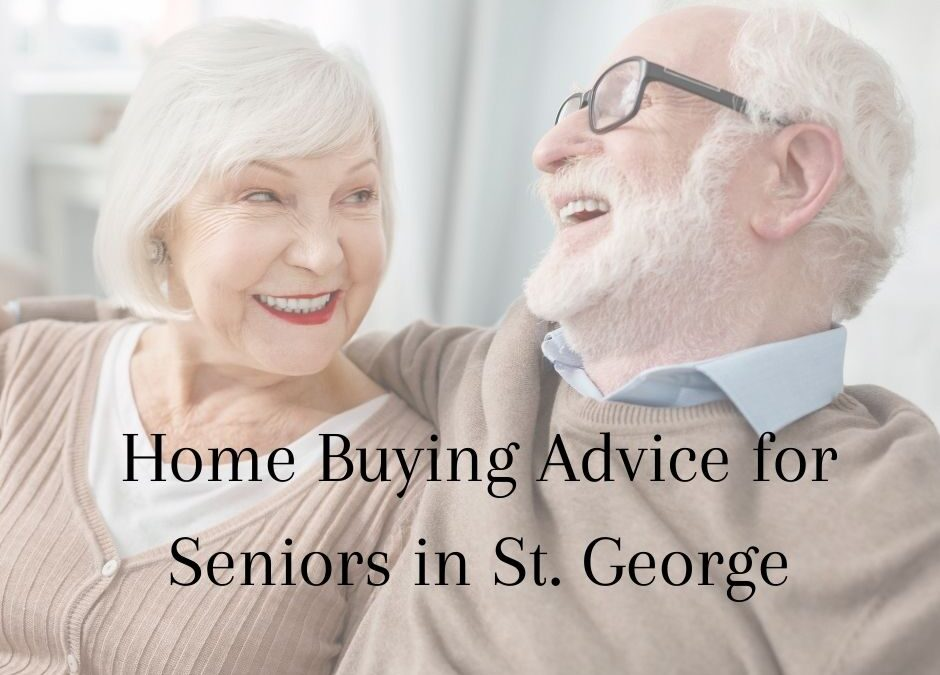 Home Buying Advice for Seniors in St. George