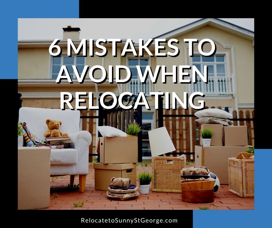 6 Mistakes to Avoid When Relocating