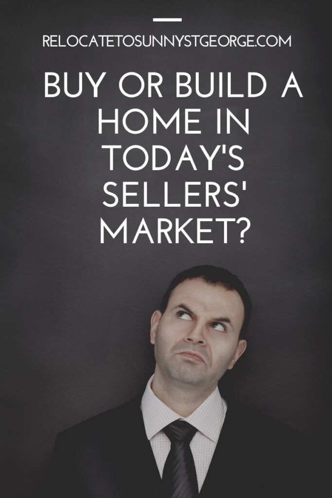 Buy or Build a Home in Today's Sellers' Market?